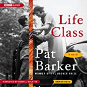 Life Class   [Pat Barker]