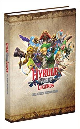 Hyrule Warriors Legends Collector's Edition: Prima Official Guide written by Garitt Rocha