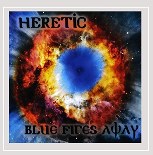 The Heretic - Blue Fires Away