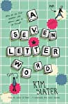 A Seven-Letter Word (English Edition)