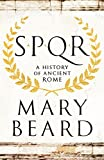 SPQR: A history of Ancient Rome (kindle edition)