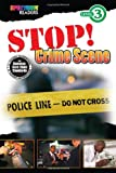 img - for Stop! Crime Scene: Level 3 book / textbook / text book