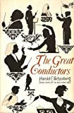 The Great Conductors (0671207350) by Schonberg, Harold C.