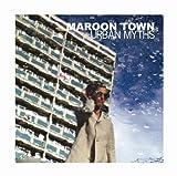 echange, troc Maroon Town - Urban Myths
