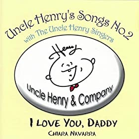 The Uncle Henry Singers & Chiara Navarra): Uncle Henry: MP3 Downloads