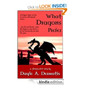 What Dragons Prefer Dayle A. Dermatis