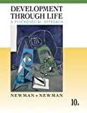 Study Guide for Development Through Life: A Psychosocial Approach (0495508454) by Newman, Barbara M.