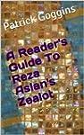 A Reader's Guide To Reza Aslan's Zealot