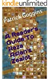 A Reader's Guide To Reza Aslan's Zealot