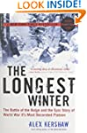 The Longest Winter: The Battle of the...
