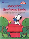 Snoopy's Two-Minute Stories (Snoopy and Friends; Golden Super Adventure Book) (0307121844) by Charles M. Schulz