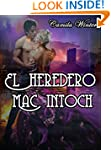 El heredero Mac Intoch: Amor y Aventu...