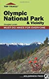 img - for Top Trails: Olympic National Park and Vicinity: Must-Do Hikes for Everyone (Top Trails: Must-Do Hikes) book / textbook / text book