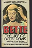 Bette: The Life of Bette Davis (0440106621) by Charles Higham