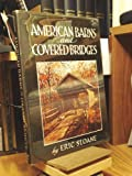 American Barns and Covered Bridges (0308700406) by Eric Sloane