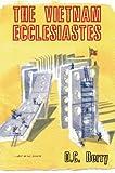 The Vietnam Ecclesiastes