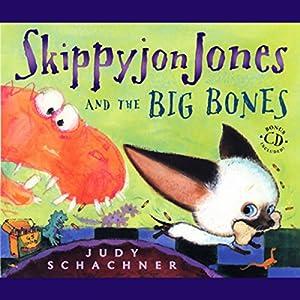 Skippyjon Jones and the Big Bones Audiobook