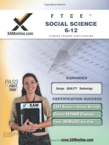 Ftce Social Science 6-12 Teacher Certification Test Prep Study Guide (Xam Ftce)