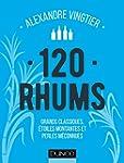 120 Rhums - Grands classiques, �toile...