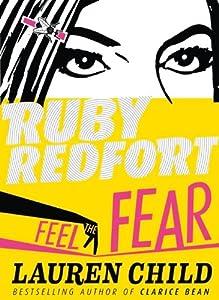 Feel the Fear (Ruby Redfort, Book 4): Amazon.co.uk: Lauren ...