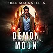 Demon Moon: Prof Croft, Book 1 | Brad Magnarella