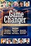 img - for The Game Changer: 10 Defining Moments That Changed Lives (Volume 1) book / textbook / text book