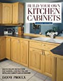 Build Your Own Kitchen Cabinets (Popular Woodworking) - 1558706763