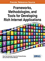 Frameworks, Methodologies, and Tools for Developing Rich Internet Applications Front Cover