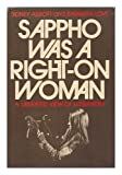 Sappho was a right-on woman;: A liberated view of lesbianism (0812814096) by Sidney Abbott