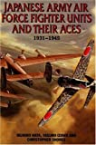 img - for Japanese Army Air Force Units and Their Aces: 1931-1945 book / textbook / text book
