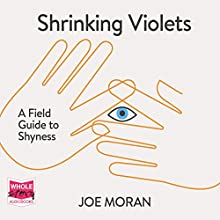 Shrinking Violets Audiobook by Joe Moran Narrated by Matthew Lloyd Davies