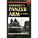 Germany's Panzer Arm In World War IIby R. L. Dinardo