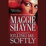 Killing Me Softly | Maggie Shayne