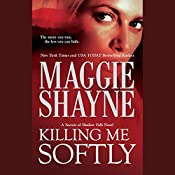 Killing Me Softly | Maggie Shayne