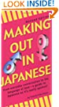 Making Out in Japanese (Making Out (T...