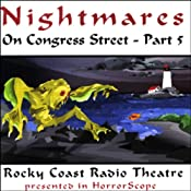 Nightmares on Congress Street, Part V | [Edgar Allan Poe, Hugh B. Cave, H.P. Lovecraft, more]