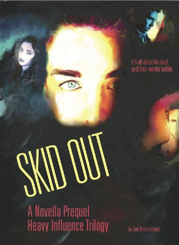 Skid Out (#0.5 Heavy Influence) by Ann Marie Frohoff
