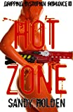 Hot Zone (Thrilling Romance)
