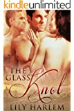 The Glass Knot (Erotic Threesome Romance)