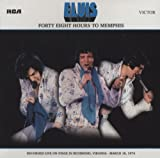 ELVIS PRESLEY - FORTY EIGHT HOURS TO MEMPHIS - FOLLOW THAT DREAM -
