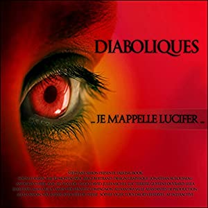 Je m'appelle Lucifer (Diaboliques) Performance