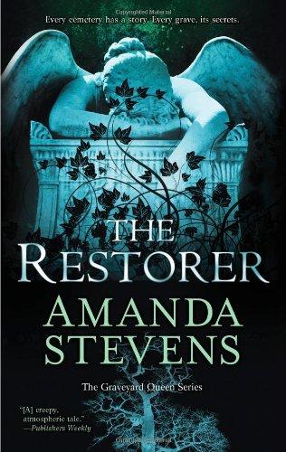 The Restorer (The Graveyard Queen), Amanda Stevens