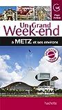 Un grand week-end à Metz
