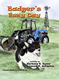 Badger's Busy Day (The Badger Book Series)