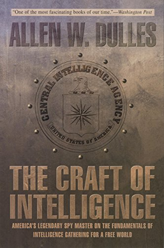 The Craft of Intelligence: America's Legendary Spy Master on the Fundamentals of Intelligence Gathering for a Free World (Craft In America Service compare prices)