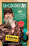 Image of Si-cology 1: Tales and Wisdom from Duck Dynasty's Favorite Uncle