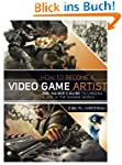 How to Become a Video Game Artist: Th...