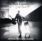 Week the Clocks Changed Ben Glover & The Earls