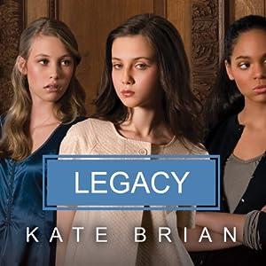 Legacy | [Kate Brian]