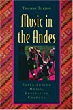 img - for Music in the Andes: Experiencing Music, Expressing Culture (Global Music) book / textbook / text book